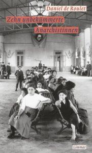 Zehn-unbekümmerte-Anarchistinnen