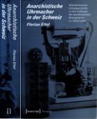 Florian Eitel Anarchistische Uhrmacher in der Schweiz