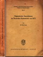 Ulrich Linse: Organisierter Anarchismus im Deutschen Kaiserreich von 1871