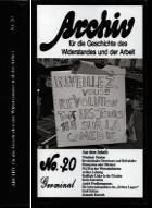 Archiv für die Geschichte des Widerstandes und der Arbeit Band 20