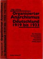 Döhring Organisierter Anarchismus in Deutschland 1919 bis 1933 Band 1