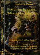 Gustav Landauer Meister Eckharts Mystische Schriften Band 15