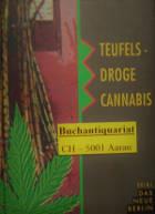Teufelsdroge Cannabis. Berlin 1995 (Band 3)