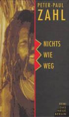 Nichts wie weg. Berlin 1994 (Band 2)